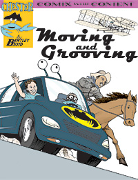 moving and grooving comic book history of travel and transportation